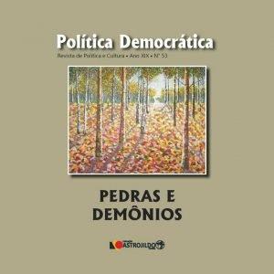 Revista Politica Democrática: Pedras e demônios