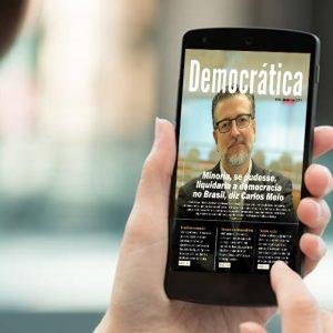 Democracia brasileira está sob risco, diz Carlos Melo na edição de dezembro da revista Política Democrática